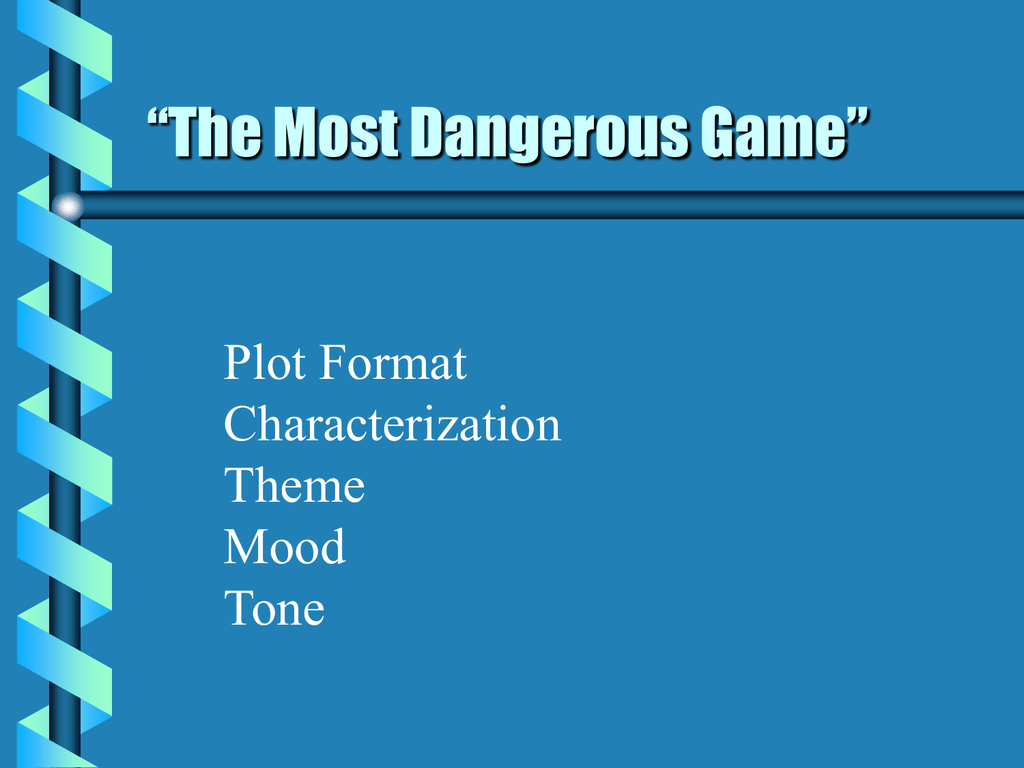 what is the main idea of the most dangerous game