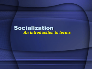 Introduction to Socialization
