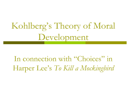 Kohlberg`s Theory of Moral Development In connection with