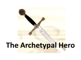 Archetypal-Hero PowerPoint - The San Marcos Writing Project Wiki