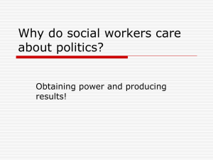 Why do social workers care about politics?