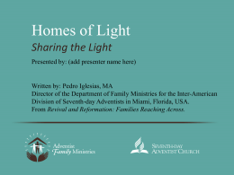 Homes of Light - Seventh-day Adventist Church in the UK & Ireland