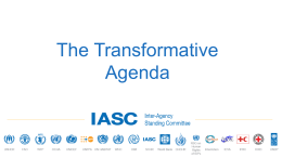 IASC Transformative Agenda Presentation