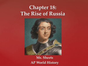 Chapter 18: The Rise of Russia - Ms. Sheets` AP World History Class