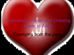 Overcoming Fitnah and Drawing closer to Allah