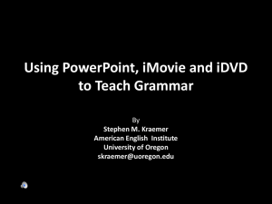 Using PowerPoint, iMovie, and iDVD to teach grammar