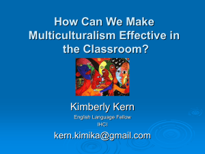 How can we make Multiculturalism effective in the classroom?