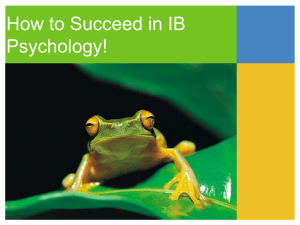 How to Succeed in IB Psychology! - IB Psychology