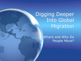 Digging Deeper Into Global Migration