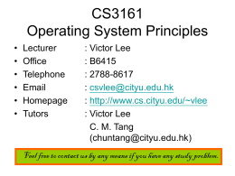 CS3161 Operating System Principles