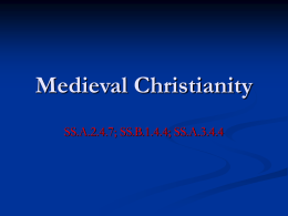 Medieval Christianity - Miami Beach Senior High School