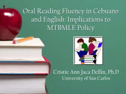 Oral Reading Fluency in Cebuano and English