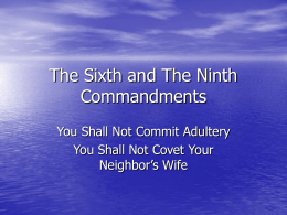 The Sixth and The Ninth Commandments