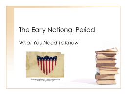 The Early National Period - American Institute for History