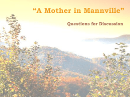 """A Mother in Mannville"" - Mrs. Freeman`s 8th Grade Reading"