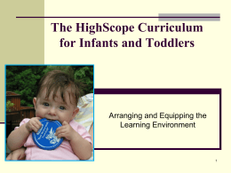 The High/Scope Approach for Infants and Toddlers