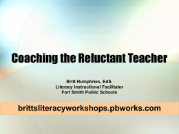 Coaching the Relunctant Teacher - brittsliteracyworkshops