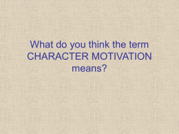 Character Motivation PowerPoint