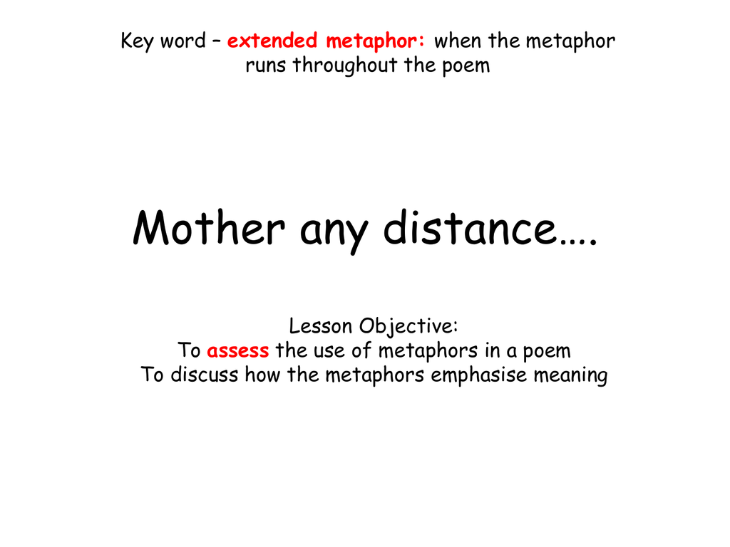 Mother any distance…  - Gstoun Year 11 English Revision