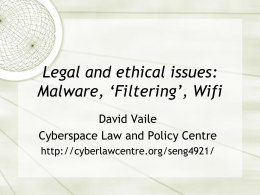 Legal and ethical issues: Malware, Virtual Worlds