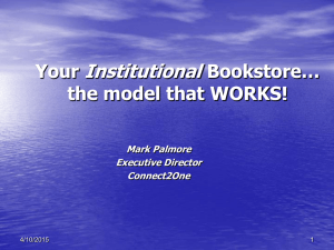 The Institutional Bookstore...the model that WORKS!