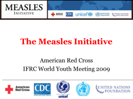 Measles Initiative PPT - American Red Cross Youth