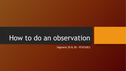 How to do an observation