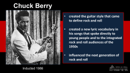 Chuck Berry PowerPoint () - The Rock and Roll Hall of Fame and