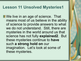 Lesson 11 Unsolved Mysteries1
