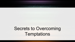 Secrets to Overcoming Temptations