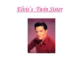 Elvis`s Twin Sister - Gstoun Year 11 English Revision
