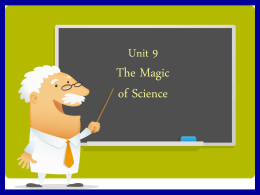 Unit 9 The Magic of Science