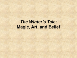 The Winter`s Tale: Magic, Art, and Belief