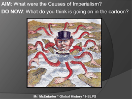 Causes of Imperialism - Mr McEntarfer`s Social Studies Page