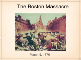 Boston Massacre PowerPoint - Ithaca City School District