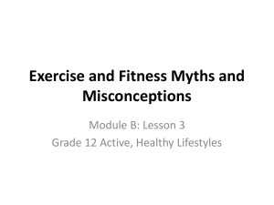 Exercise and Fitness Myths and Misconceptions