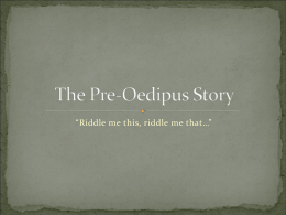 The Pre-Oedipus Story
