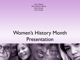 Women`s History Month Presentation