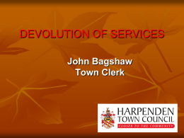 DEVOLUTION OF SERVICES - Society Of Local Council Clerks