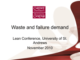 Waste and failure demand - University of St Andrews