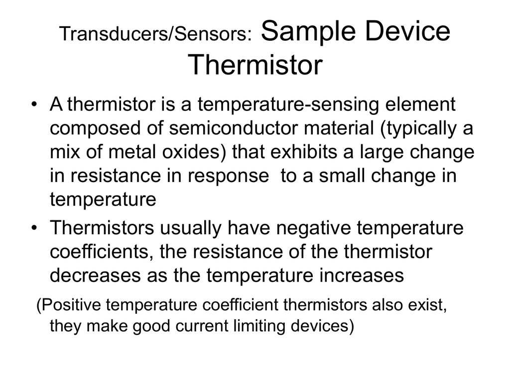 Transducers Sensors Sample Device Thermistor How To Build A Simple Circuit