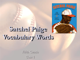 Satchel Paige - T. Jasmine`s English Class