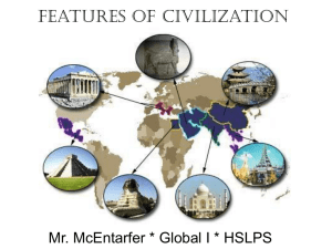 Civilization - Mr McEntarfer`s Social Studies Page