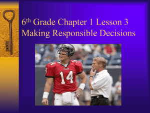 6th Grade Chapter 1 Lesson 3 Making Responsible Decisions