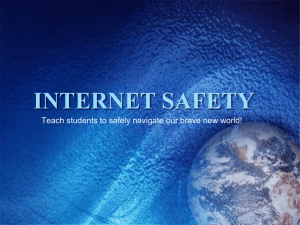 PowerPoint Presentation - Internet Safety