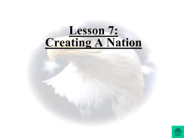 Chapter 9: Creating A Nation