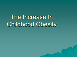 PowerPoint: The Increase in Childhood Obesity