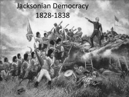 Jacksonian Democracy 1820-1840