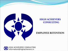 Employee Retention - HIGH ACHIEVERS CONSULTING