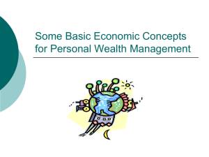 Some Basic Economic Concepts for Personal Wealth Managment
